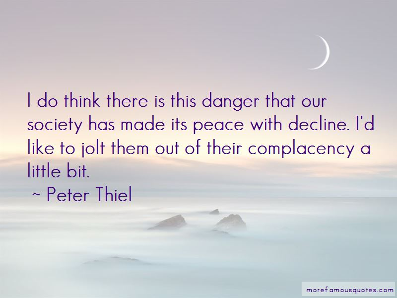 Danger Of Complacency Quotes Pictures 2