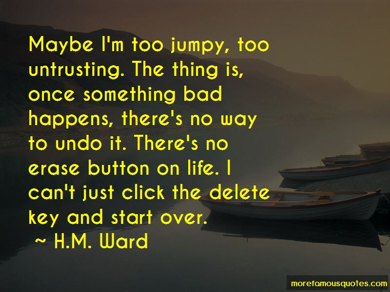 Delete Button In Life Quotes