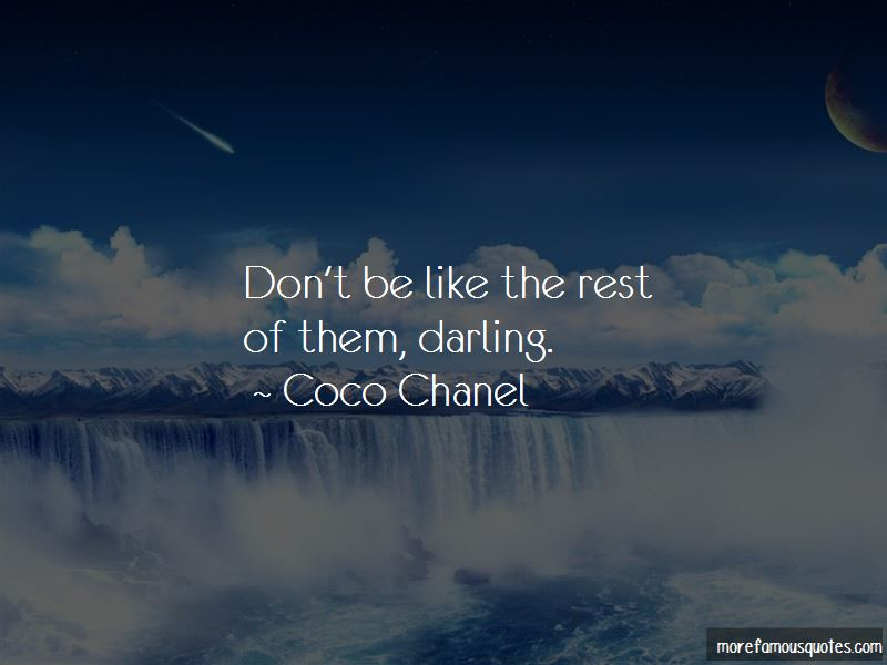 Don't Be Like The Rest Of Them Quotes
