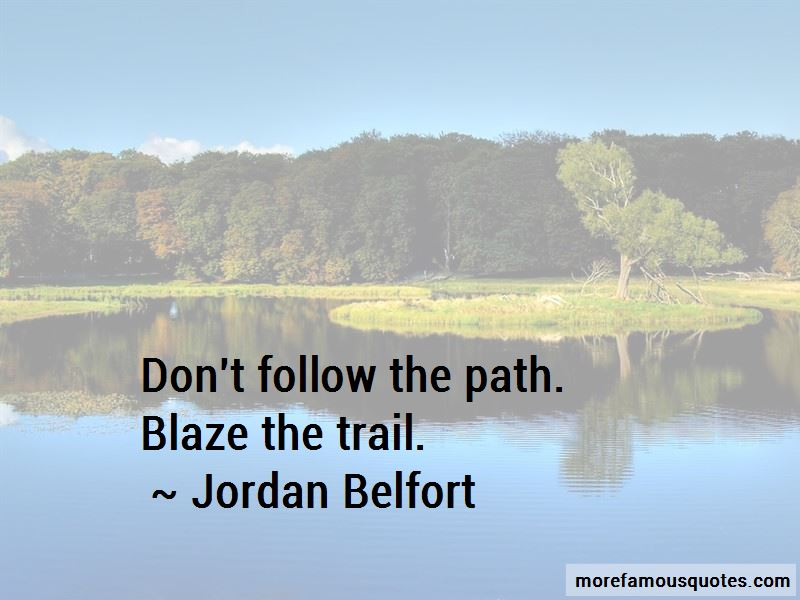 Don't Follow The Path Quotes
