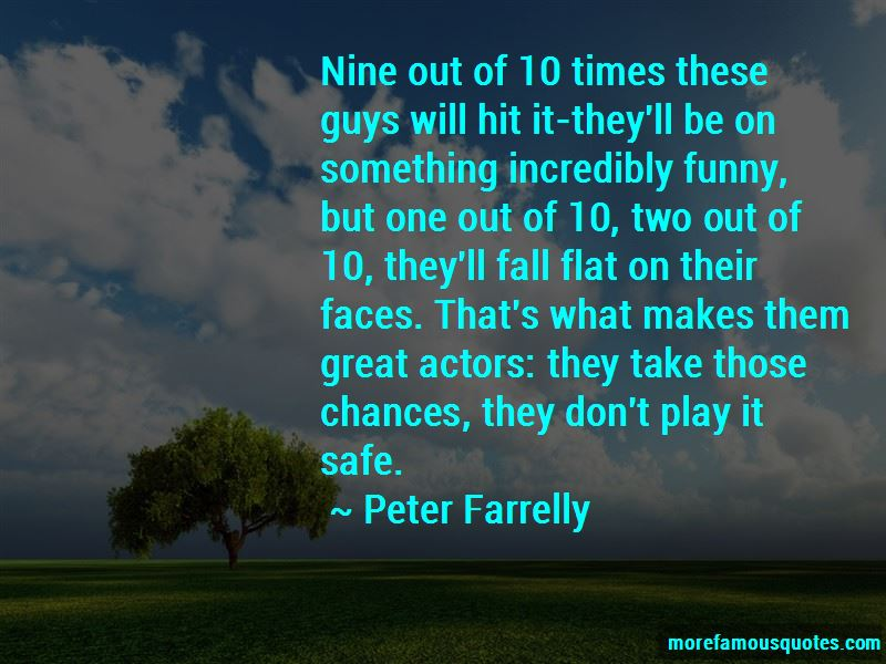 Don't Play It Safe Quotes