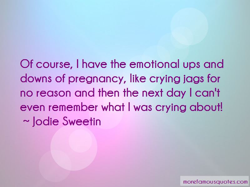 Emotional Ups And Downs Quotes