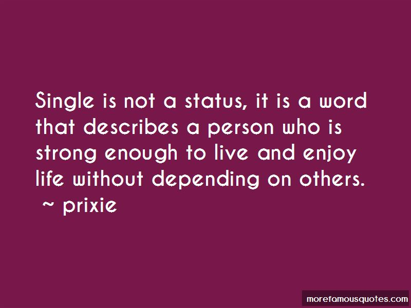 Enjoy Single Life Quotes Top 16 Quotes About Enjoy Single Life From