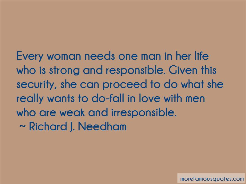 Every Man Needs A Woman In His Life Quotes