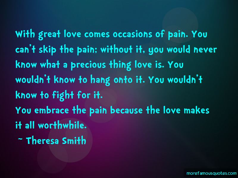 Fight Because Love You Quotes