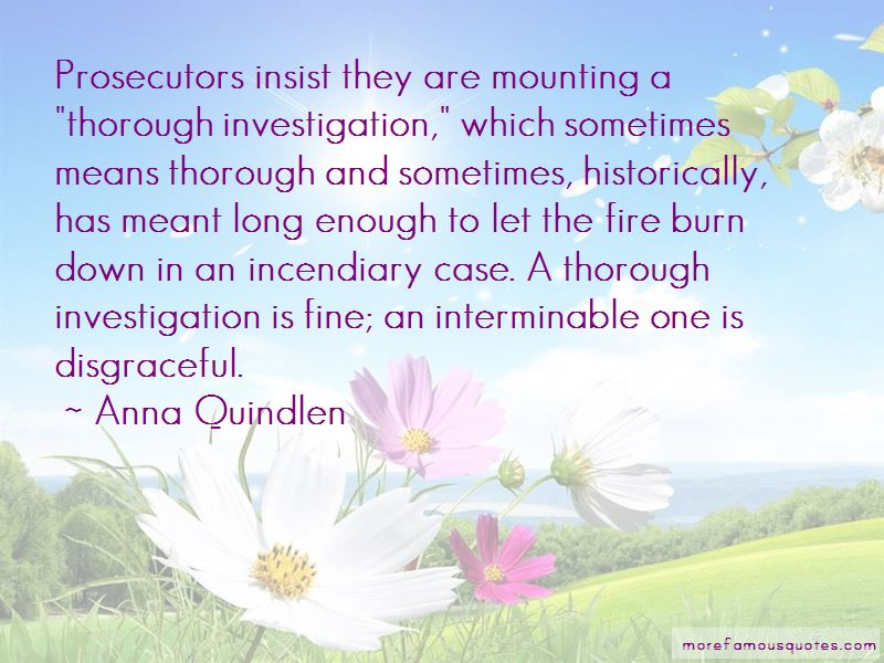 Fire Investigation Quotes Pictures 2