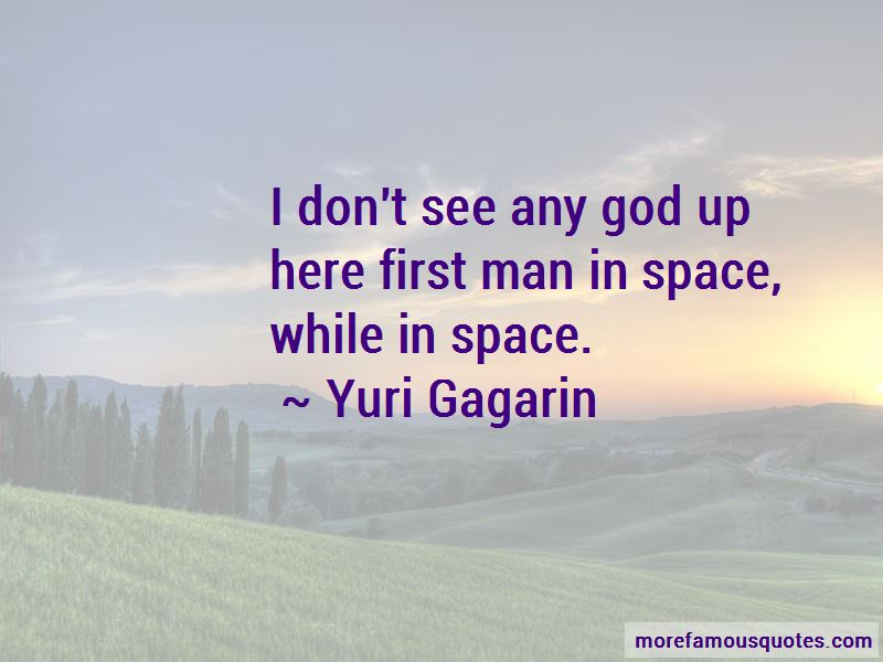 First Man In Space Quotes Pictures 2