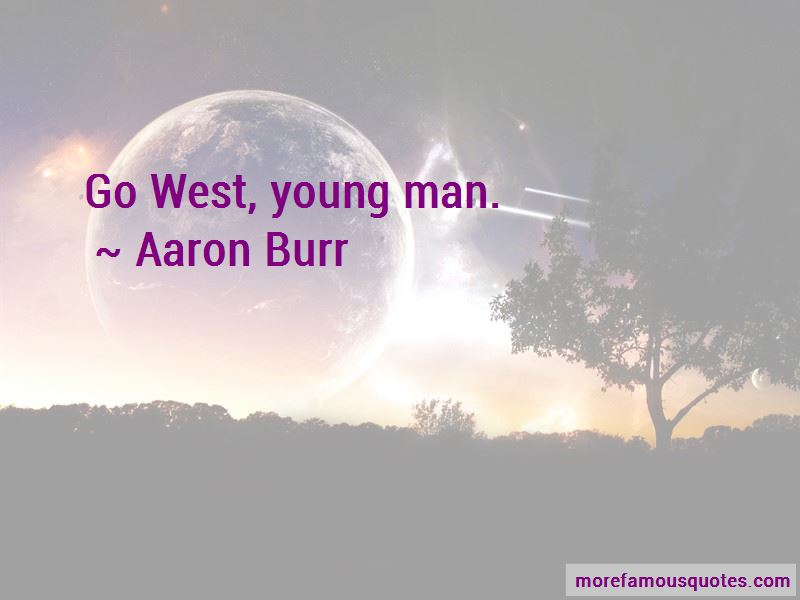 Go West Young Man Quotes Pictures 2