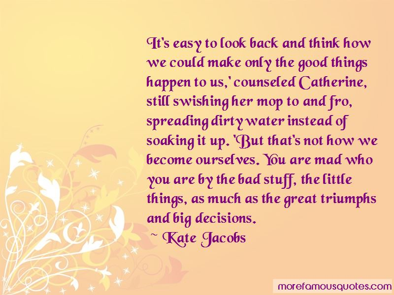 Good Bad Decisions Quotes Pictures 2