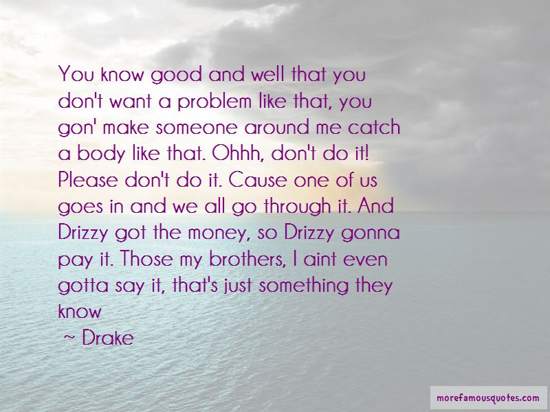 Good Drizzy Quotes