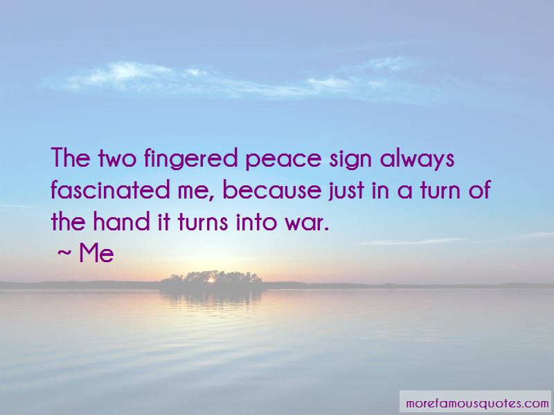 Hand Peace Sign Quotes