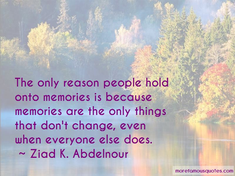 Hold Onto Memories Quotes