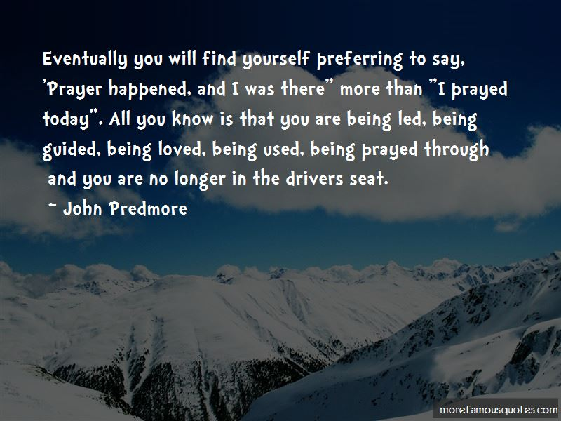I Prayed For You Today Quotes