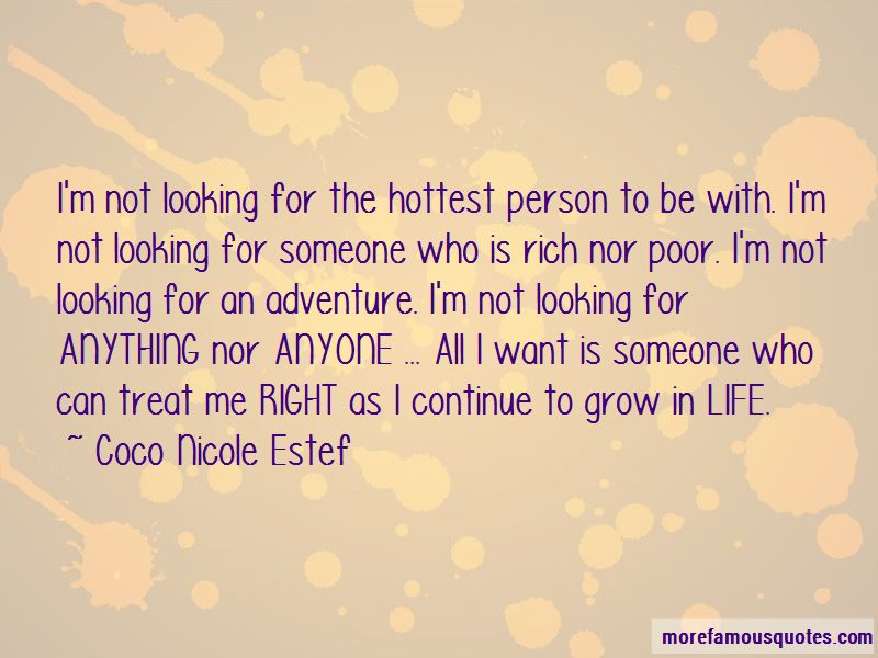 I Want Someone To Treat Me Right Quotes Pictures 3