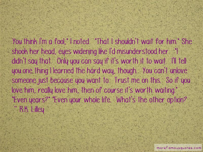 If It's Worth It Quotes Pictures 2