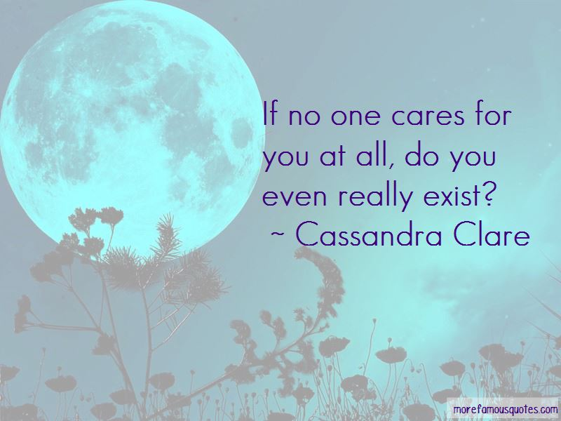 If No One Cares Quotes Pictures 2