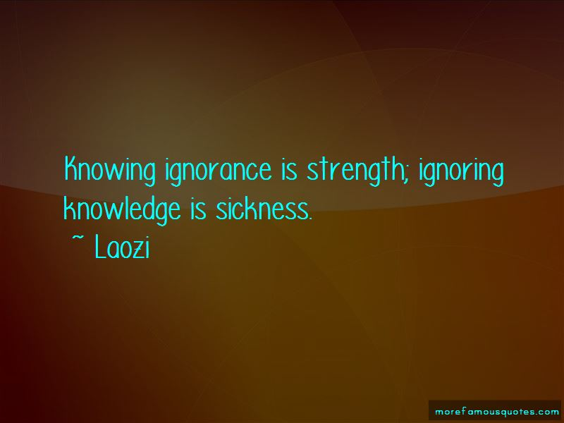 Ignorance Is Strength Quotes Pictures 4