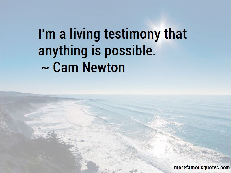 I'm A Living Testimony Quotes
