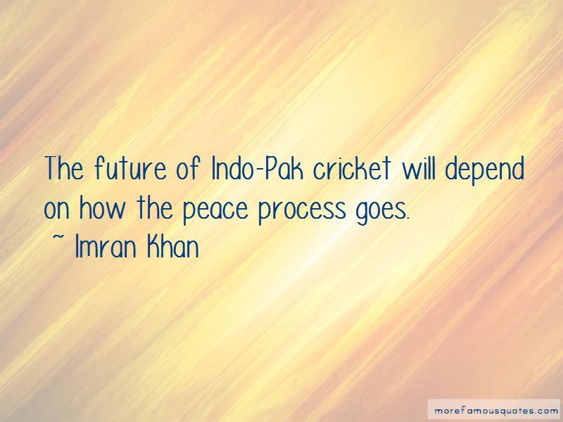 Indo Pak Peace Quotes