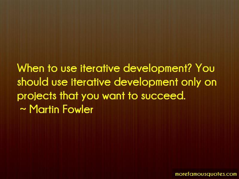 Iterative Development Quotes Pictures 3