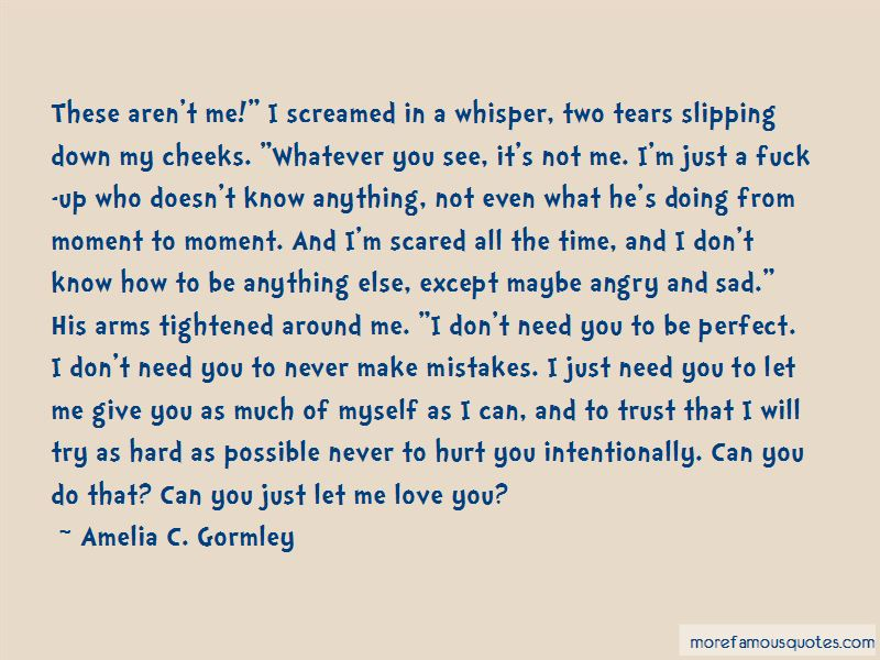 Just Need You Quotes Pictures 4