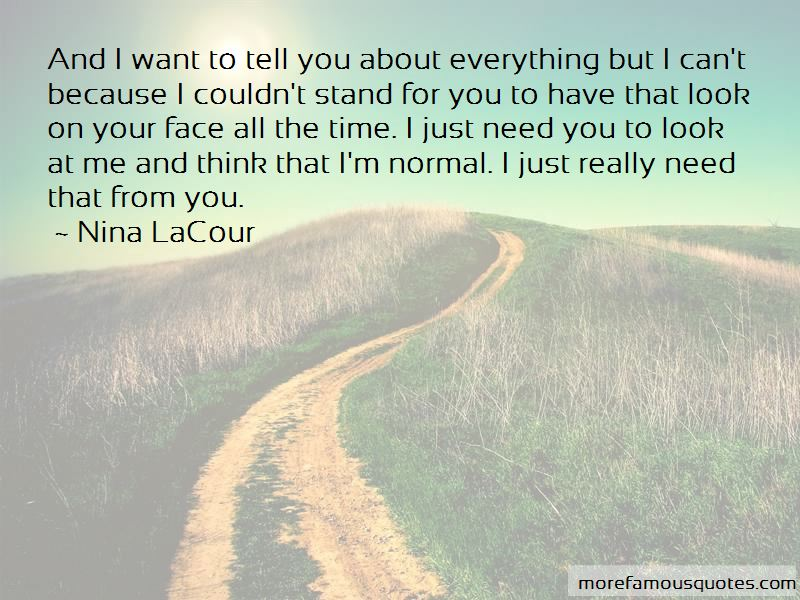 Just Need You Quotes