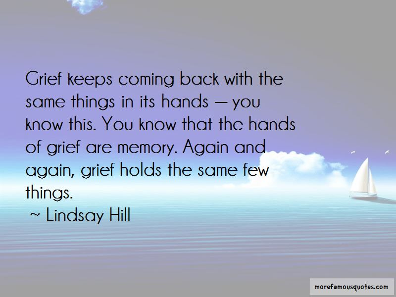 Keeps Coming Back Quotes Pictures 4