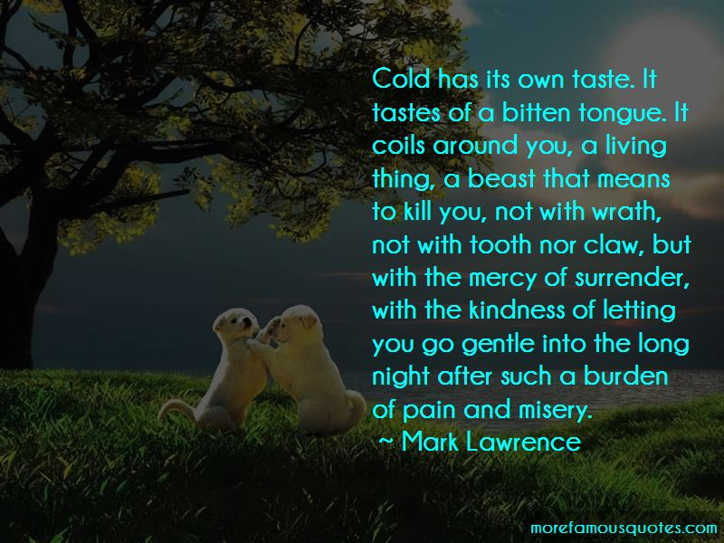 Kindness Kill Quotes Top 29 Quotes About Kindness Kill From Famous