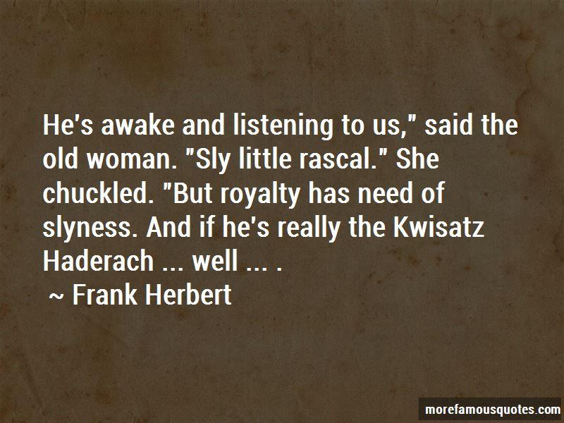Kwisatz Haderach Quotes