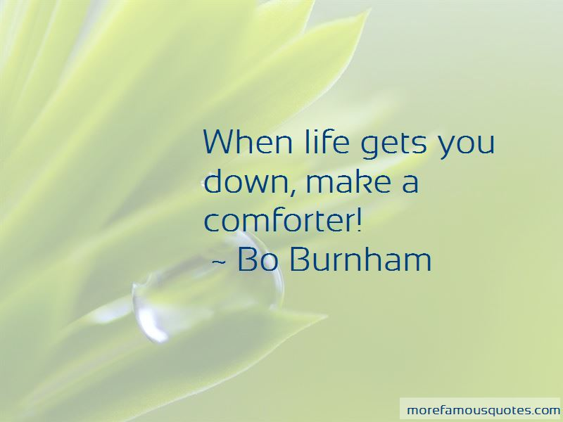 Life Gets You Down Quotes: top 36 quotes about Life Gets You ...