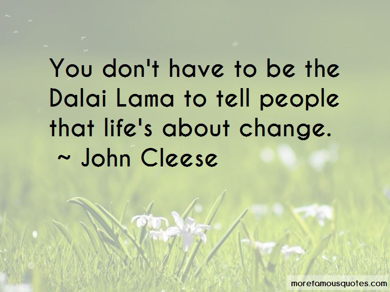 Life's About Change Quotes