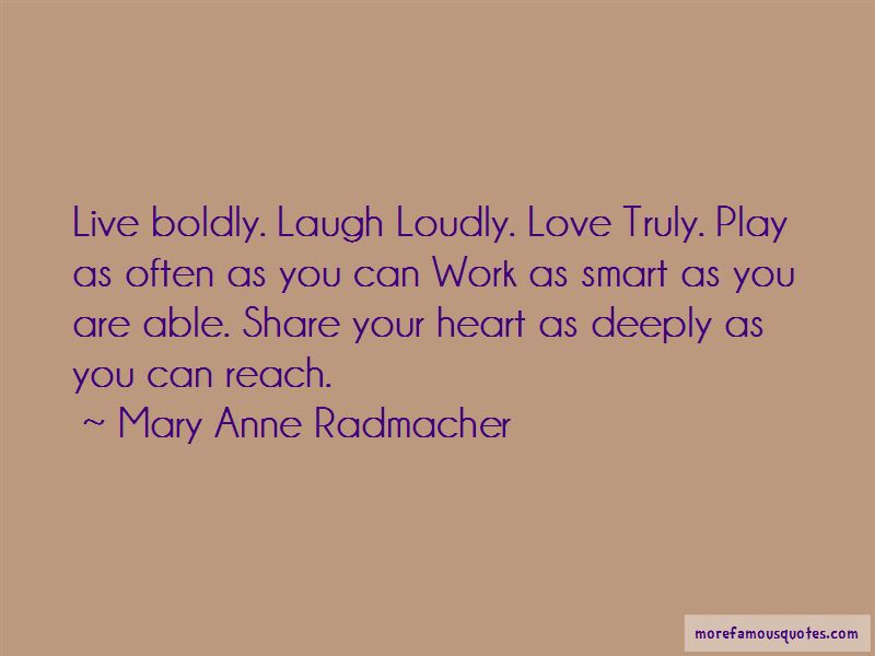 Love Deeply Laugh Often Quotes