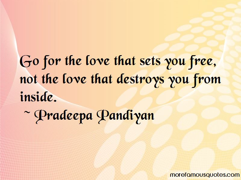 Love Sets You Free Quotes Pictures 3