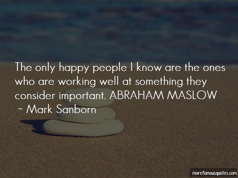 Maslow Abraham Quotes