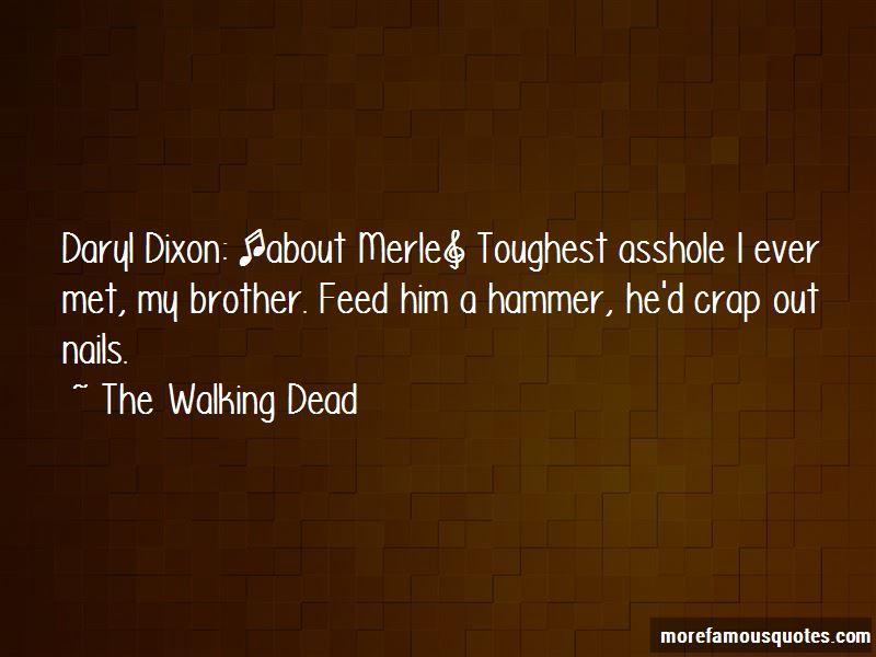 Merle Dixon Quotes