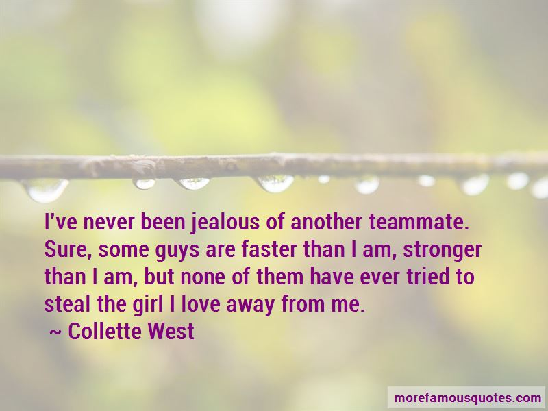 Never Been Jealous Quotes Top 25 Quotes About Never Been Jealous