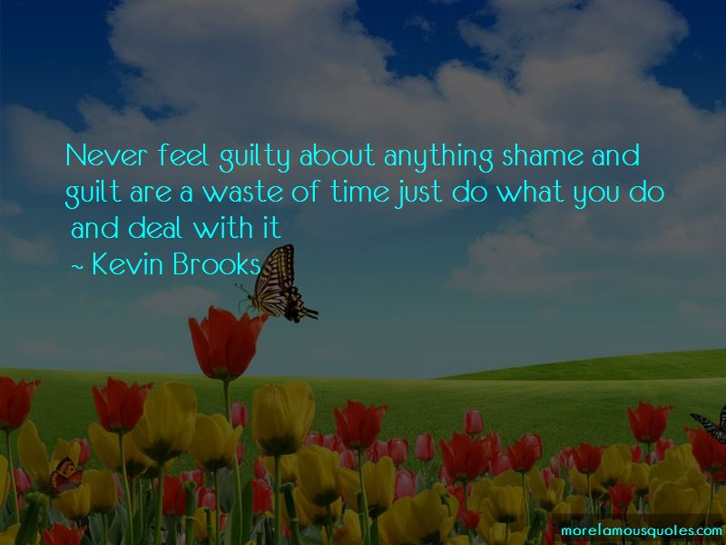 Never Feel Guilty Quotes Pictures 3