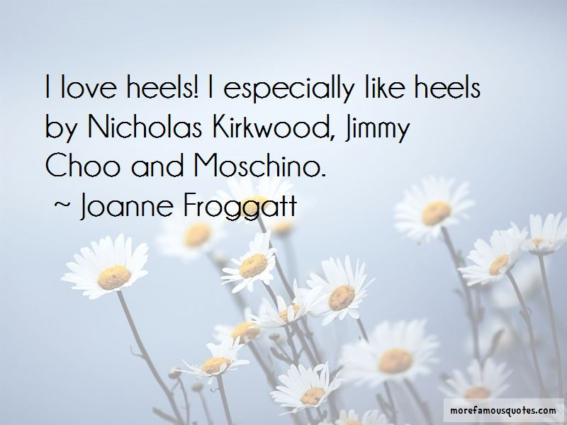 Nicholas Kirkwood Quotes