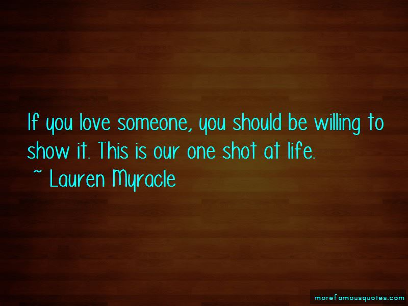 One Shot At Love Quotes