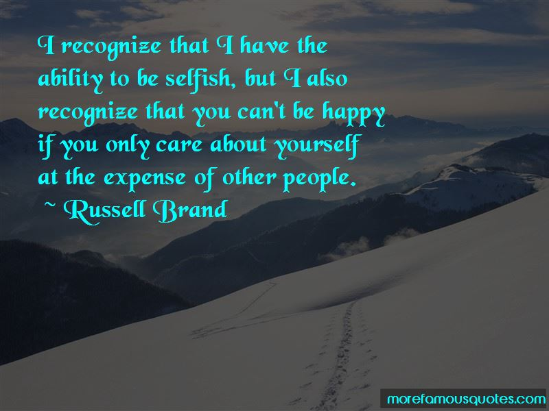 Only Care About Yourself Quotes