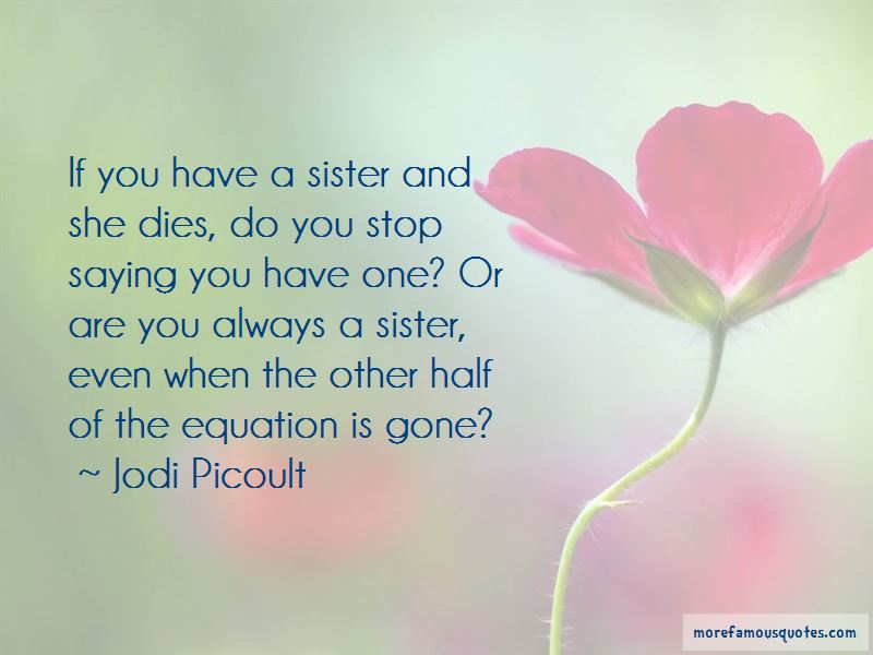 Other Half Sister Quotes Pictures 2