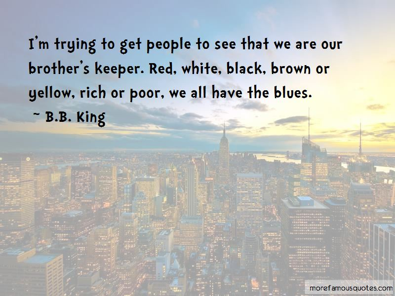 Our Brother's Keeper Quotes Pictures 3