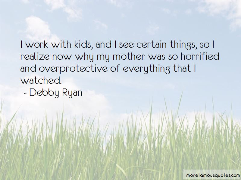 Overprotective Mother Quotes