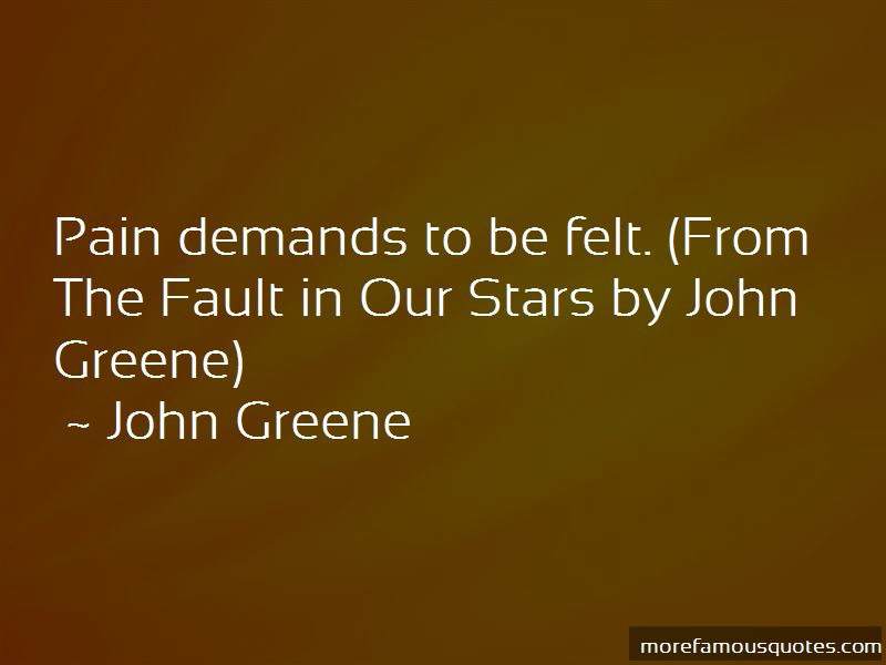 Pain Demands To Be Felt Quotes