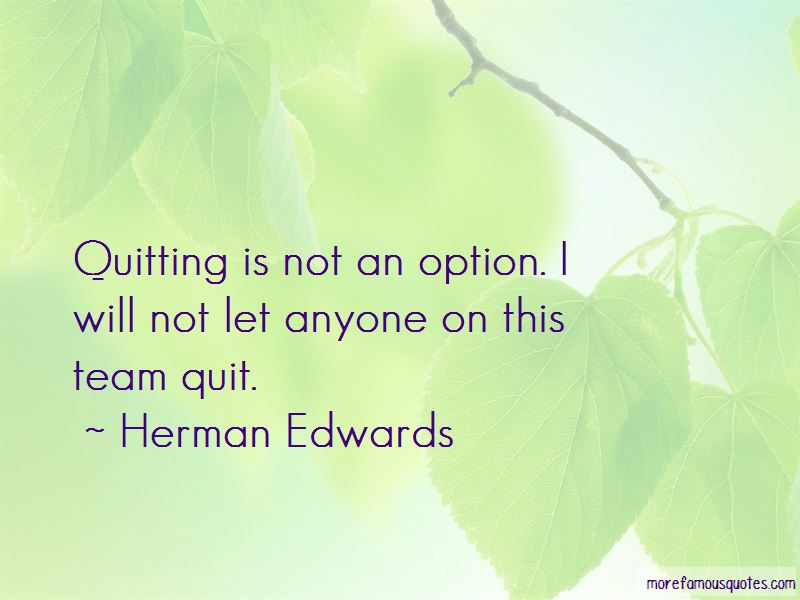 quitting is not an option If continued insurance from your employer is not an option cobra the primary way most people keep insurance after quitting a job is to elect cobra.