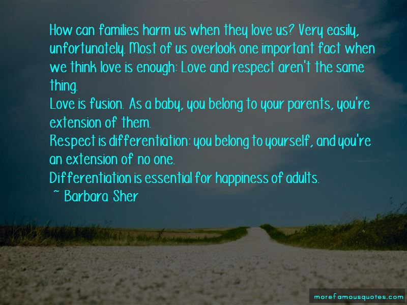 Respect Love Your Parents Quotes Top 3 Quotes About Respect Love Your Parents From Famous Authors