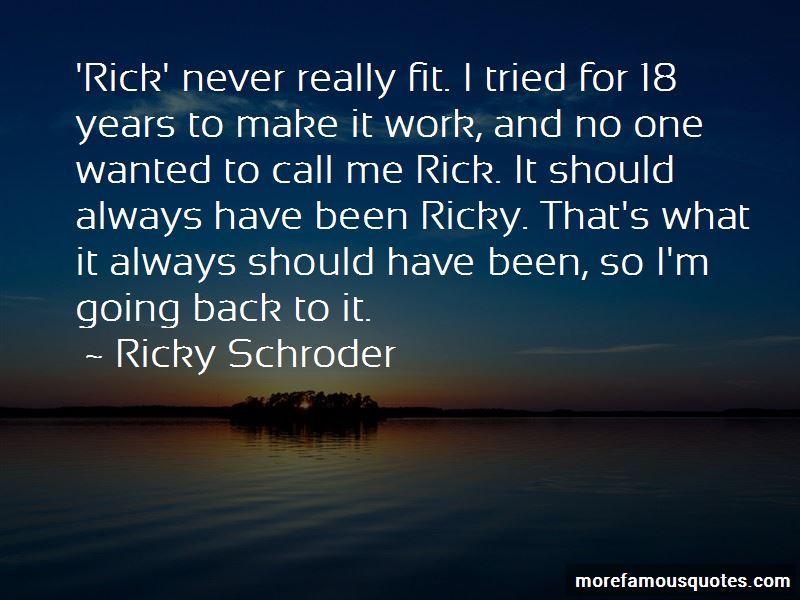 Ricky Rick Quotes