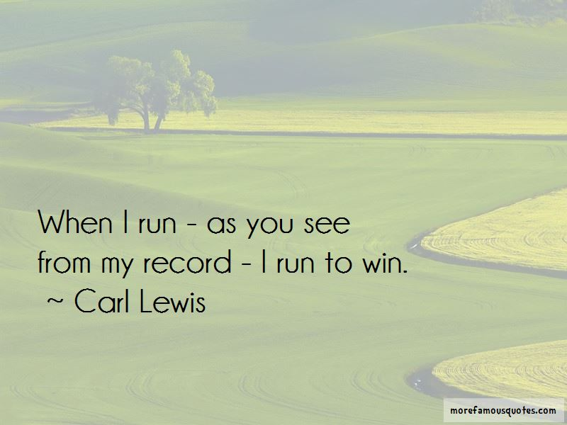 Run To Win Quotes