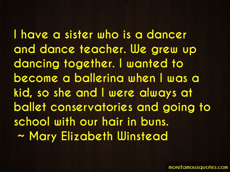Sister Dance Quotes Pictures 4