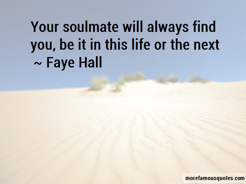 Soulmate Quotes: top 102 quotes about Soulmate from famous